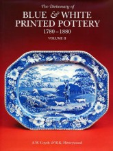 The Dictionary of Blue & White Printed Pottery 1780-1880 (Volume 2)