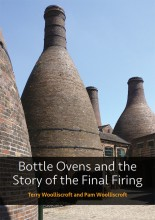 Bottle Ovens and the Story of the Final Firing