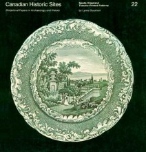 Canadian Historic Sites  Spode/Copeland Transfer-Printed Patterns