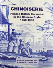 CHINOISERIE: Printed British Ceramics in the Chinese Style 1750-1900