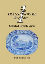 The Transferware Recorder Number One – Selected British Views