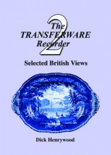 The Transferware Recorder Number Two – Selected British Views
