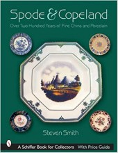 Spode & Copeland:  Over Two Hundred Years of Fine China and Porcelain