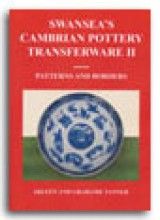 Swansea's Cambrian Pottery Transferware II Patterns and Borders