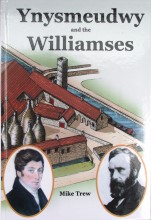 Ynysmeaudwy and the Williamses